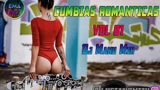 CUMBIAS ROMANTICAS VOL 01   Dj Manu Mix