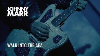Johnny Marr - Walk Into The Sea - Official Music Video [HD]