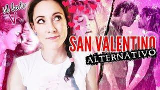 FILM PER UN SAN VALENTINO ALTERNATIVO | LATO V