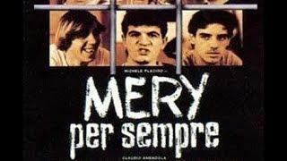 Mery Per Sempre (1989) - FILM COMPLETO