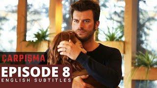 Carpisma Episode 8 English Subtitles