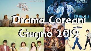 [Drama Coreani] Giugno 2019