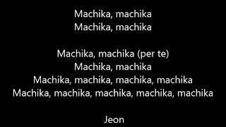 J Balvin, G Eazy, Sfera Ebbasta - Machika (Remix) (Testo/Lyrics/Letra/Traduzione in italiano)