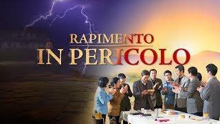 """Film cristiano completo in italiano - """"Rapimento in pericolo"""" Sei rapito prima della catastrofe?"""