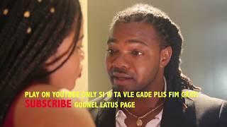 RELASYON PA'M Episodes 54 A Godnel Latus film 2018 SEASON 2