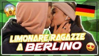 LIMONARE RAGAZZE a BERLINO! Bacio o Schiaffo
