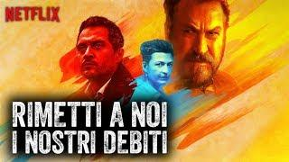 RIMETTI A NOI I NOSTRI DEBITI, Il primo film italiano di Netlfix | RECENSIONE Lo Sconosciuto