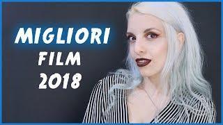 I MIGLIORI FILM DEL 2018 | BarbieXanax