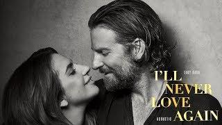 I'll Never Love Again (traduzione Italiano)