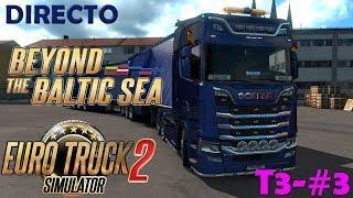 """DIRECTO: EURO TRUCK SIMULATOR 2: T3-#3 """"Por el baltico"""" en español"""