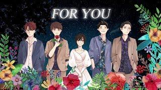 For You (Meteor Garden OST) Special Edition by art - Dylan Wang, Shen Yue, Darren, Connor, Caesar Wu