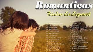 Baladas Romanticas Exitos En Espanol ???? Grandes Canciones Romanticas 2019