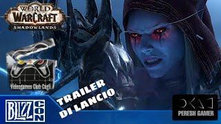 World of Warcraft Shadowlands story trailer italiano