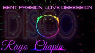 ITALO DISCO HIGH ENERGY, BENT PASSION LOVE OBSESSION