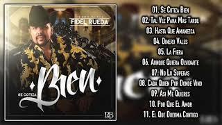Fidel Rueda - Se Cotiza Bien - DISCO COMPLETO 2018