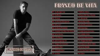 FRANCO DE VITA EXITOS - EXITOS - EXITOS MUSICA ROMANTICOS, SUS MEJORES BALADAS ROMANTICAS