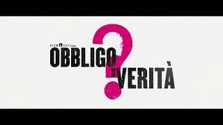 Obbligo o Verità [HD] (2018) Film e Trailer Completo Ita