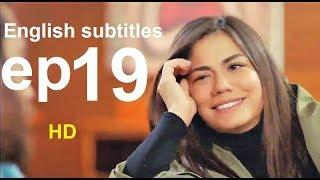 Erkenci kus episode 19 English Subtitles