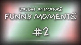 [SFM/OC/ITA] Italian Animators | Funny Moments #2 [ENG SUB]