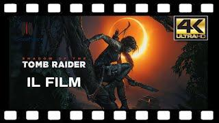 Shadow of the Tomb Raider Film Completo in Italiano 4K