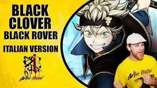 Black Clover Op.3 - Black Rover (Italian Version)