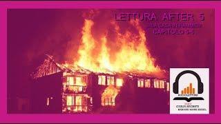 Lettura AFTER 5 - la Casa in fiamme