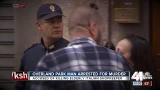 Overland Park man arrested for murder of Italian shop owner