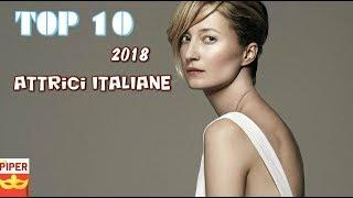 Classifica Top 10 Attrici Italiane 2018 - Piper Spettacolo Italiano