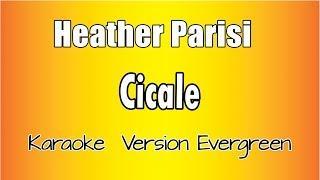 Heather Parisi - Cicale ( Karaoke Italiano con testo)