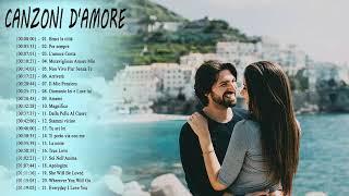 Canzoni d'Amore Italiane - Le canzoni d'amore più belle italiane 2019