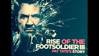 Rise of the Footsoldier 3 (2017) - Full Movie HD