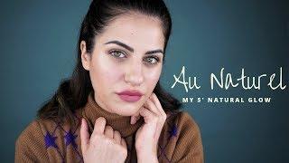 My 5' Natural Glow Look- Καθημερινό μακιγιάζ σε 5'