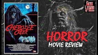 CHEROKEE CREEK ( 2018 Billy Blair ) Bigfoot Horror Movie Review