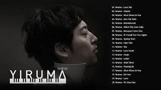 Yiruma Piano ori canzoni d'amore inglesi 2019 ♪ Le migliori canzoni romantiche d'amore di Yiruma