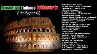 ROMANTICOS ITALIANOS DEL RECUERDO