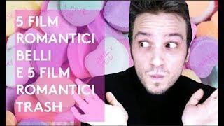 5 FILM BELLI E 5 FILM TRASH (ROMANTICI) PER SAN VALENTINO