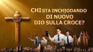 """Film cristiano completo in italiano 2018 – """"Chi sta inchiodando di nuovo Dio sulla croce?"""""""