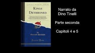 Audiolibro KINGS DETHRONED - Re detronizzati  - PARTE SECONDA