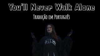You'll Never Walk Alone (Riverdale) - Tradução em Português/BR