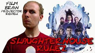 Projector: Slaughterhouse Rulez (REVIEW)