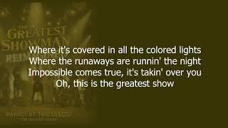 Panic! At The Disco - The Greatest Show (Lyrics)