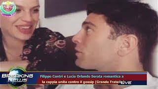 FILIPPO CONTRI E LUCIA ORLANDO SERATA ROMANTICA A   LA COPPIA UNITA CONTRO IL GOSSIP (GRANDE F