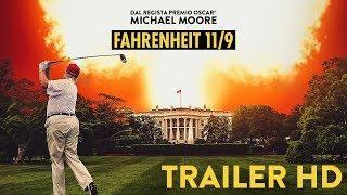 Fahrenheit 11/9  |  Trailer Ufficiale Italiano