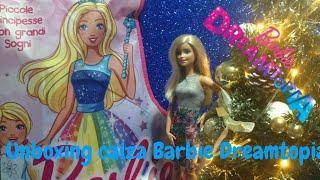 [ UNBOXING ] Apriamo insieme a Barbie la calza della befana di Barbie Dreamtopia