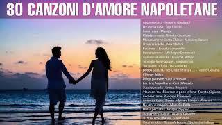 Canzoni D'amore Napoletane  Le più belle canzoni napoletane d'amore  Musica Romantica Napoletana