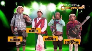 Cholo Juanito y Richard Douglas vol 9 ¡¡¡COMPLETO¡¡¡ migración campesina !!!SUSCRIBRIRSE !!!