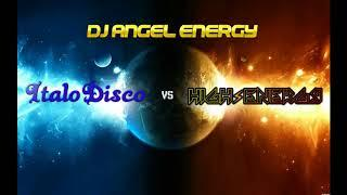 Dj Angel Energy - Italo Disco & High Energy Mix Vol.1