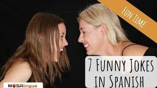 7 Funny Jokes in Spanish to Help You Laugh Your Way to Fluency