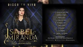 """Isabel Miranda """"La Sierreñita"""" Disco En Vivo 2018"""