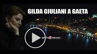 GILDA GIULIANI A Gaeta! Presenta il suo nuovo disco al Palazzo della Cultura